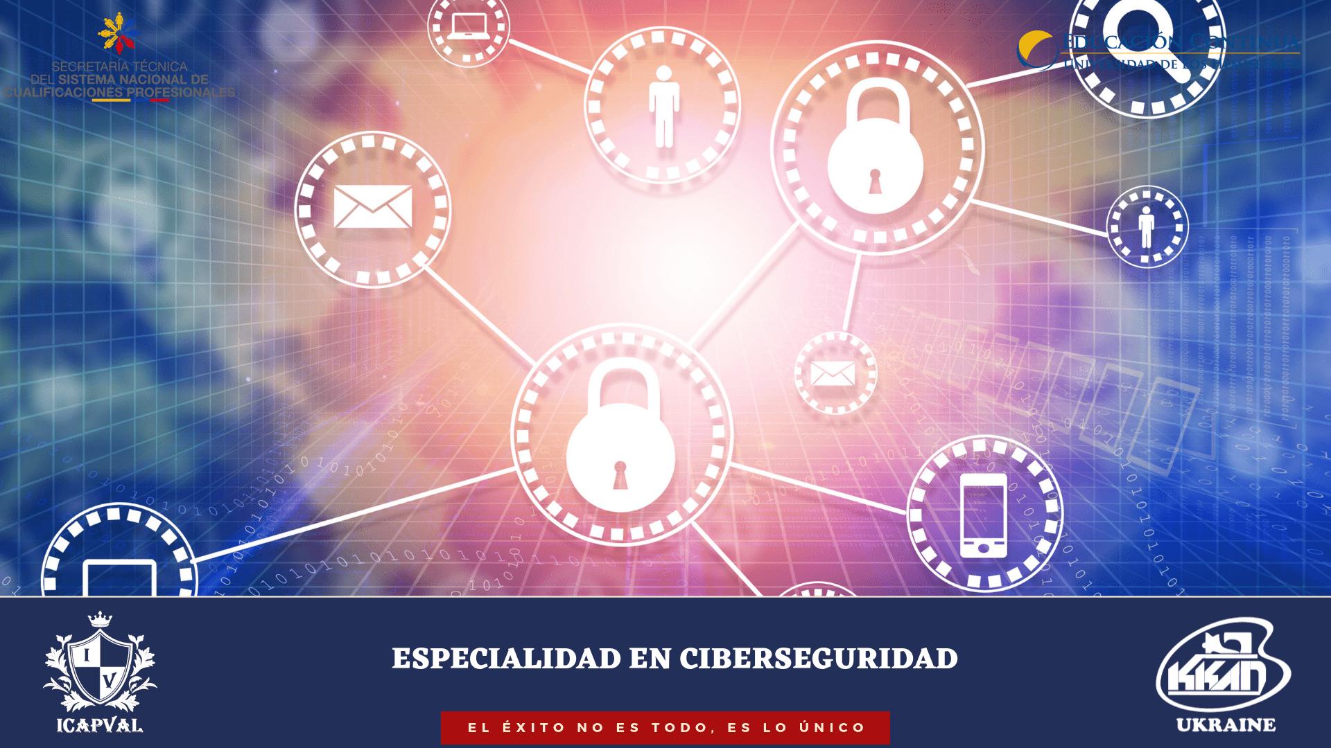 Especialidad en Ciberseguridad